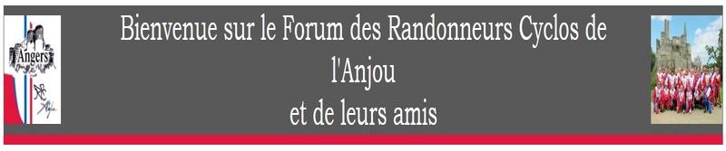 Forum Randonneurs Cyclos de l'Anjou